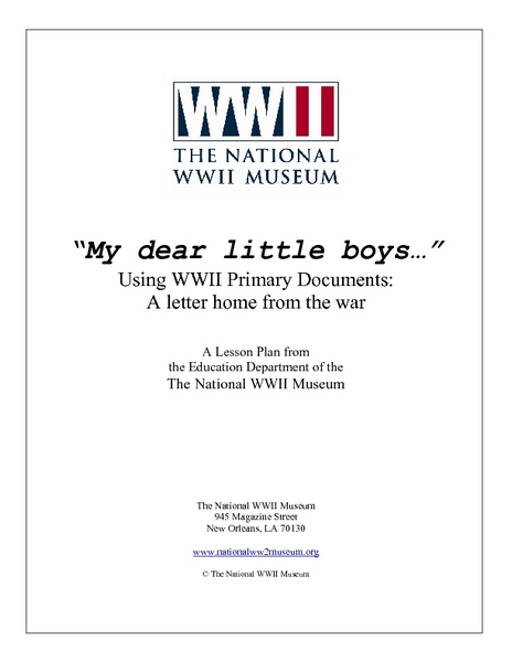 """my Dear Little Boys..."" Using Wwii Primary Documents: a Letter Home From the War Lesson Plan"