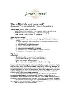 """how To Think Like an Archaeologist"" Suggested Pre-visit Activity for Historic Jamestowne Lesson Plan"