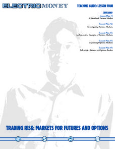 Trading Risk: Markets for Futures and Options Lesson Plan