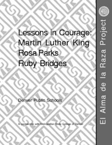 Lessons in Courage: Martin Luther King, Rosa Parks, and Ruby Bridges Lesson Plan