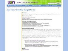 Anne Frank: Everything Changed for Us Lesson Plan