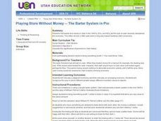 Playing Store Without Money -- The Barter System in Pio Lesson Plan