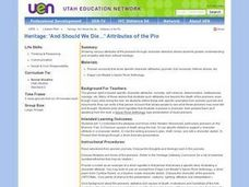 Heritage: 'And Should We Die...' Attributes of the Pio Lesson Plan