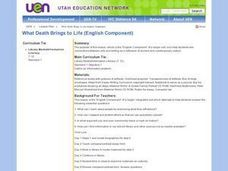 What Death Brings to Life - English Component Lesson Plan