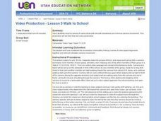 Video Production -- Walk to School Lesson Plan