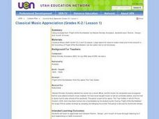 Classical Music Appreciation (Grades K-2 / Lesson 1) Lesson Plan