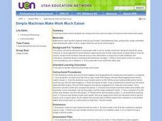 Simple Machines Make Work Much Easier Lesson Plan
