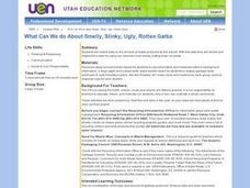 What Can We do About Smelly, Stinky, Ugly, Rotten Garbage Lesson Plan