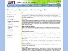 What do large media mergers mean to our society Lesson Plan