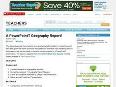 A Powerpoint Geography Report! Lesson Plan