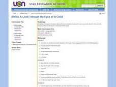 Africa, A Look Through the Eyes of A Child Lesson Plan
