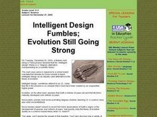 Intelligent Design Fumbles; Evolution Still Going Strong Lesson Plan