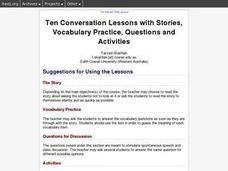 Ten Conversation Lessons with Stories, Vocabulary Practice, Questions and Activities Lesson Plan