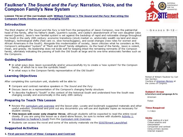 Faulkner's The Sound and the Fury: Narration, Voice, and the Compson Family's New System Lesson Plan