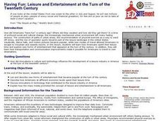 Having Fun: Leisure and Entertainment at the Turn of the Twentieth Century Lesson Plan
