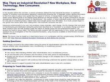 Was There an Industrial Revolution? New Workplace, New Technology, New Consumers Lesson Plan