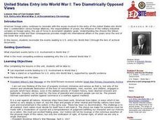 United States Entry into World War I: Two Diametrically Opposed Views Lesson Plan