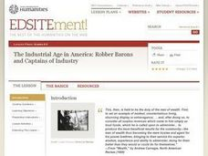 The Industrial Age in America: Robber Barons and Captains of Industry Lesson Plan