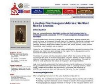 We Must Not Be Enemies: Lincoln's First Inaugural Address Lesson Plan