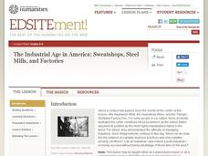 The Industrial Age in America: Sweatshops, Steel Mills, and Factories Lesson Plan