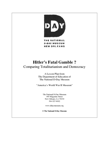 Hitler¿¿¿s Fatal Gamble ?  Comparing Totalitarianism and Democracy Lesson Plan