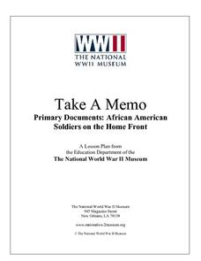Take a Memo - Primary Documents:  African American Soldiers on the Homefront Lesson Plan
