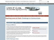 Teaching Lewis and Clark:  Challenge to Communicate Lesson Plan