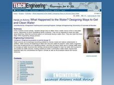 What Happened to the Water? Designing Ways to Get and Clean Water Lesson Plan