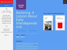 Bartering, an Early Form of Interdependence Lesson Plan