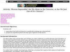 Mission Impossible! Are We Alone in the Universe, or Are We Just One of Its Citizens? Lesson Plan