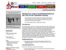 Having Fun: Leisure and Entertainment at the Turn of the 20th Century Lesson Plan