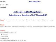 DNA Manipulation-extraction and digestion of Calf Thymus DNA Lesson Plan