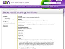 Basketball Dribbling Activities Lesson Plan