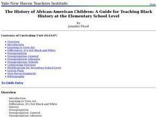 The History of African-American Children: A Guide for Teaching Black History at the Elementary School Level Lesson Plan