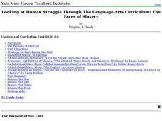 Looking at Human Struggle Through The Language Arts Curriculum: The Faces of Slavery Lesson Plan