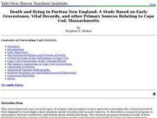 Death and Dying in Puritan New England: A Study Based on Early Gravestones, Vital Records, and other Primary Sources Relating to Cape Cod, Massachusetts Lesson Plan