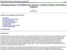 Changing Images of Childhood in America: Colonial, Federal and Modern England Lesson Plan