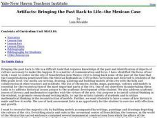 Artifacts: Bringing the Past Back to Life -- the Mexican Case Lesson Plan