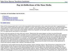 Pop Art-Reflections of the Mass Media Lesson Plan