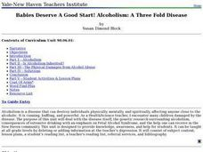 Babies Deserve A Good Start! Alcoholism: A Three Fold Disease Lesson Plan