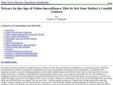 Privacy in the Age of Video Surveillance: This Is Not Your Father's Candid Camera Lesson Plan