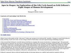 Ages in Stages: An Exploration of the Life Cycle based on Erik Erikson's Eight Stages of Human Development Lesson Plan