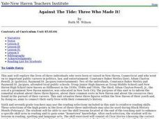 Against The Tide: Three Who Made It! Lesson Plan