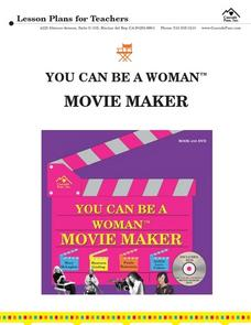 YOU CAN BE A WOMAN MOVIE MAKER Lesson Plan