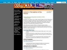Cold War I: Perception Of The Viewer (Lesson 2) Lesson Plan