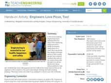 Engineers Love Pizza, Too! Activities & Project