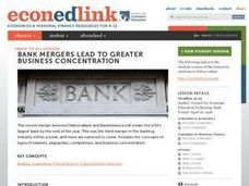 Bank Mergers Lead to Greater Business Concentration Lesson Plan