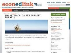 Marketplace: Oil Is a Slippery Business Lesson Plan