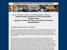 Point of View: Accounts of Former Slaveholders Lesson Plan