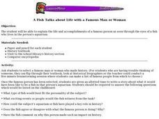 A Fish Talks about Life with a Famous Man or Woman Lesson Plan